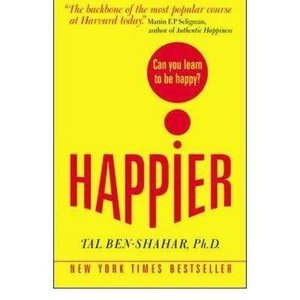 Book Report - Happier by Tal Ben-Shahar