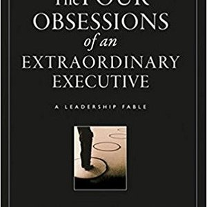 Book Report - Obsessions of an Extraordinary Executive by Patrick Lencioni